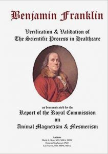 Benjamin Franklin: Verification & Validation of the Scientific Process in Healthcare cover