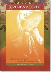 Traces of Light: Absence and Presence in the Work of Loïe Fuller cover