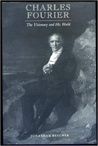 Charles Fourier: The Visionary and His World cover