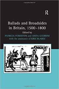 Ballads and Broadsides in Britain, 1500-1800 cover