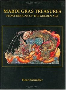 Mardi Gras Treasures: Float Designs of the Golden Age cover