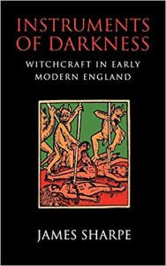 Instruments of Darkness: Witchcraft in Early Modern England cover