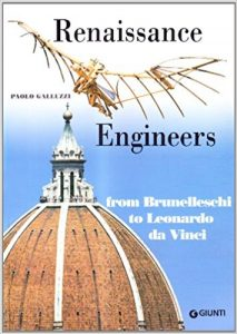 Renaissance engineers. From Brunelleschi to Leonardo da Vinci cover