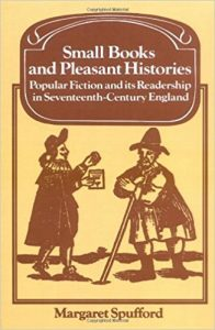Small Books and Pleasant Histories: Popular Fiction and its Readership in Seventeenth-Century England cover