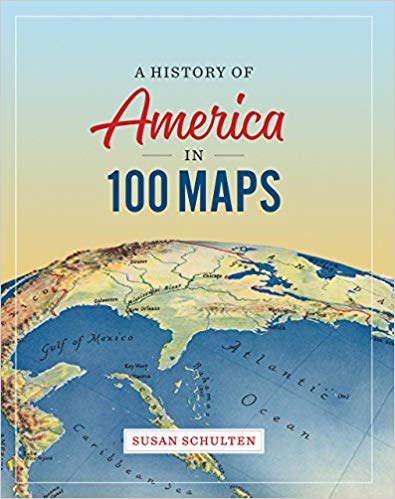 A History of America in 100 Maps cover