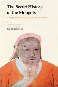 The Secret History of the Mongols: A Mongolian Epic Chronicle of the Thirteenth Century cover