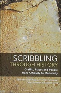 Scribbling through History: Graffiti, Places and People from Antiquity to Modernity cover