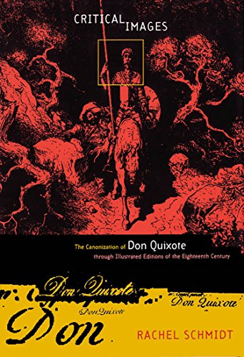 Critical Images: The Canonization of Don Quixote Through Illustrated Editions of the Eighteenth Century cover