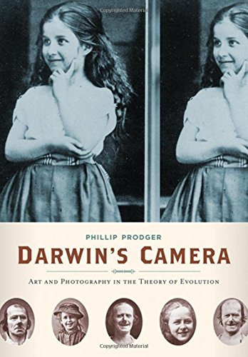 Darwin's Camera: Art and Photography in the Theory of Evolution cover