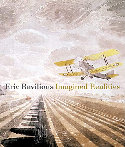 Eric Ravilious: Imagined Realities cover