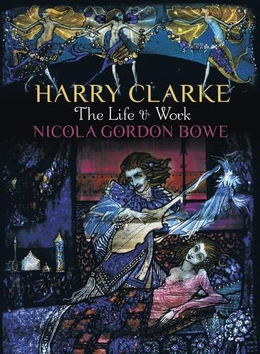 Harry Clarke: The Life and Work cover