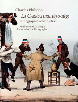La Caricature, 1830-1835. Lithographies complètes. An Illustrated Catalogue Raisonné of the Lithographs cover