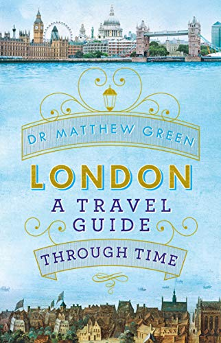 London: A Travel Guide Through Time cover