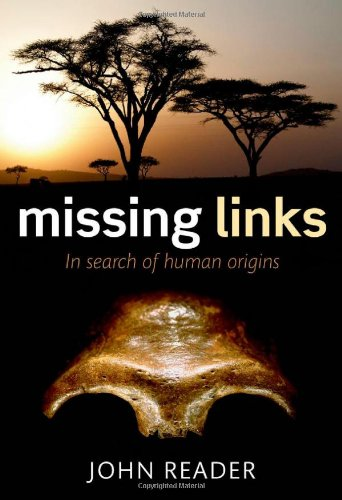 Missing Links: In Search of Human Origins cover