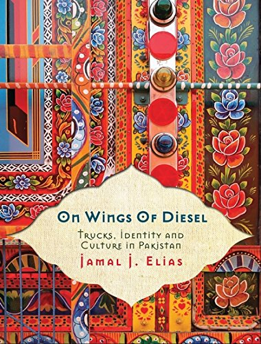 On Wings of Diesel: Trucks, Identity and Culture in Pakistan cover