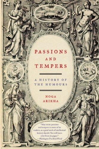 Passions and   Tempers: A History of the Humours cover