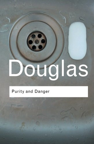Purity and Danger: An Analysis of Concepts of Pollution and Taboo cover