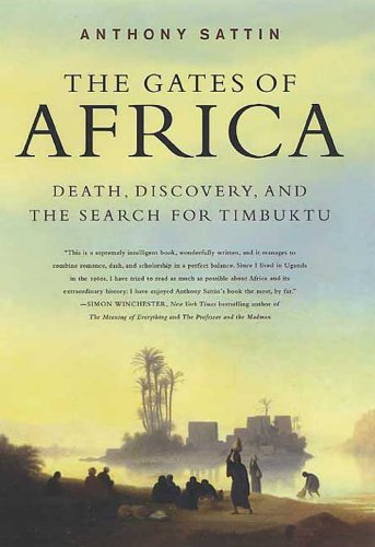 The Gates of Africa: Death, Discovery, and the Search for Timbuktu cover