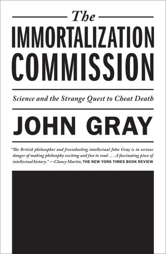 The   Immortalization Commission: Science and the Strange Quest to Cheat Death cover