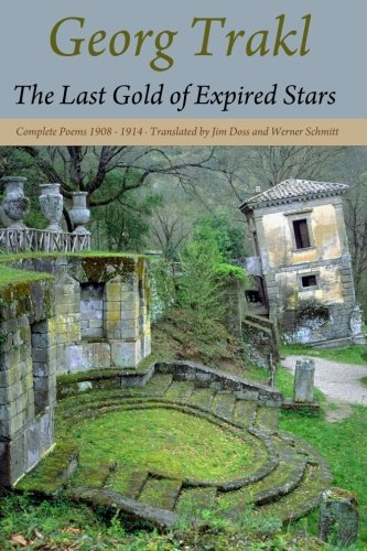 The Last Gold of Expired Stars: Complete Poems 1908 – 1914 cover