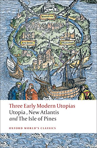 Three Early Modern Utopias: Thomas More: Utopia / Francis Bacon: New Atlantis / Henry Neville: The Isle of Pines cover