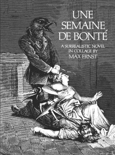 Une Semaine De   Bonte: A Surrealistic Novel in Collage cover