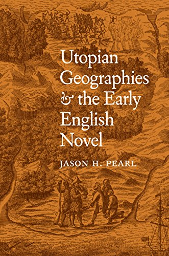 Utopian Geographies and the Early English Novel cover