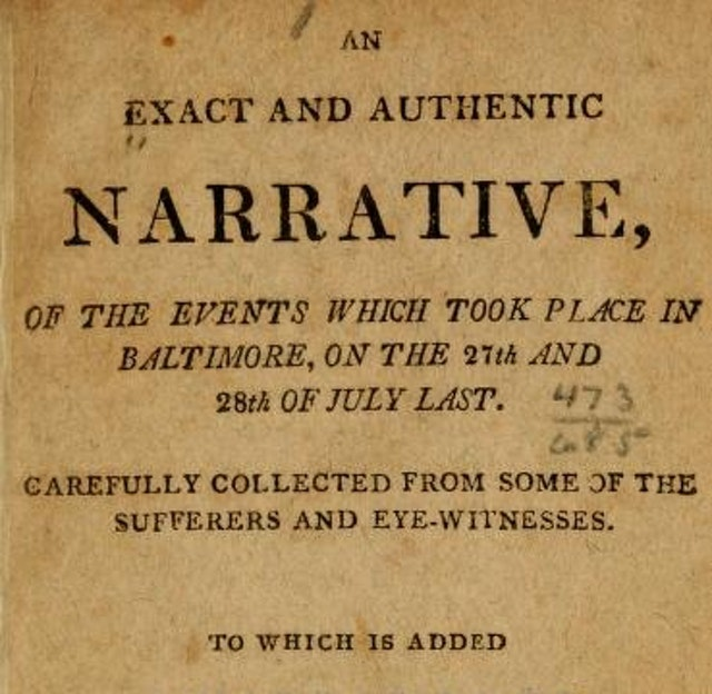 An Exact and Authentic Narrative of the 2nd Baltimore Riot (1812)