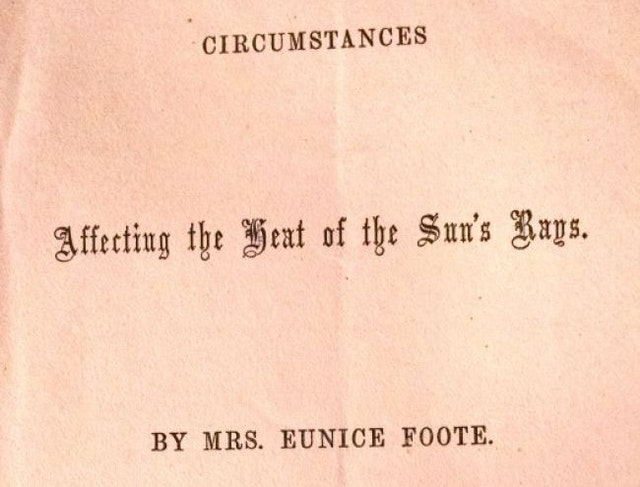 First Paper to Link CO2 and Global Warming, by Eunice Foote (1856)