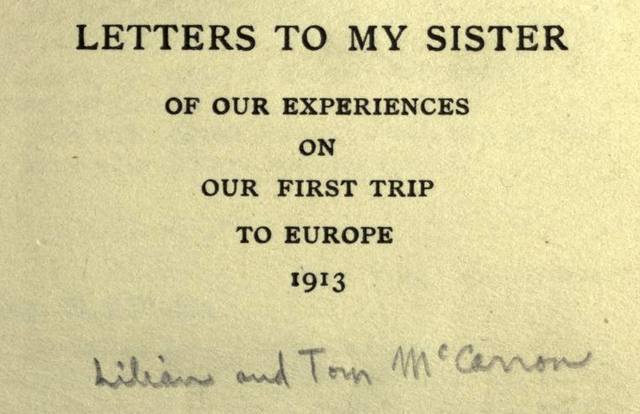 Letters to my sister of our experiences on our first trip to Europe, 1913