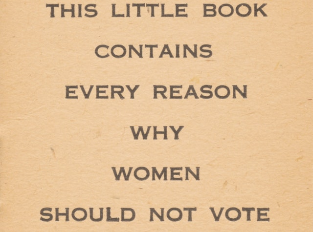 Why Women Should Not Vote (1917)