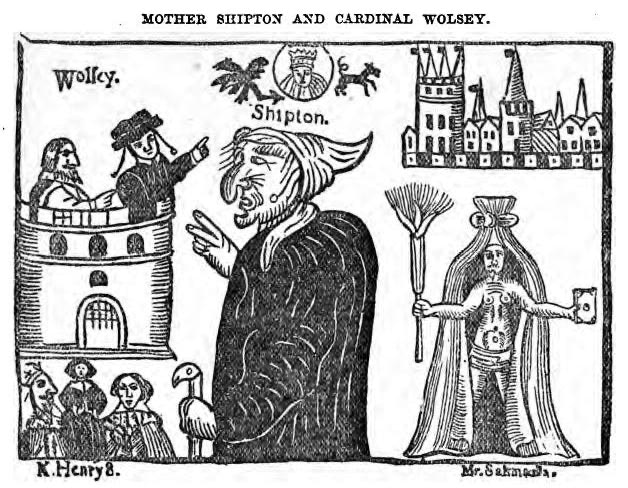 Mother shipton Wolsey