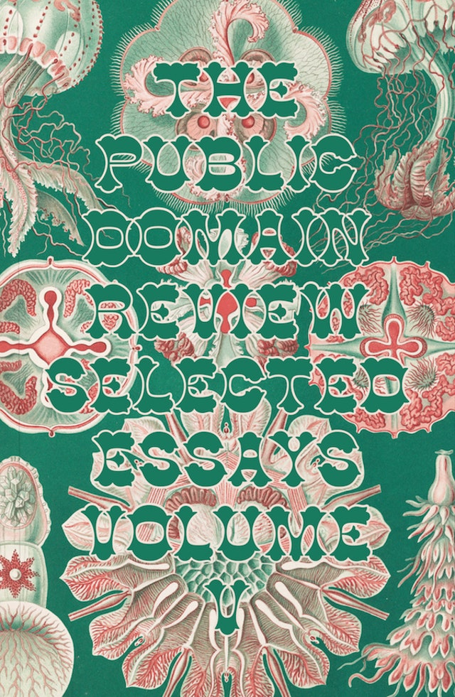 The Public Domain Review: Selected Essays, Vol. V