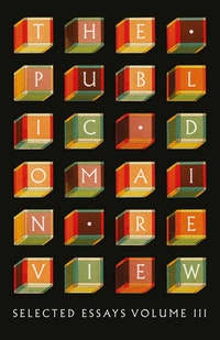 The Public Domain Review: Selected Essays, Vol. III cover
