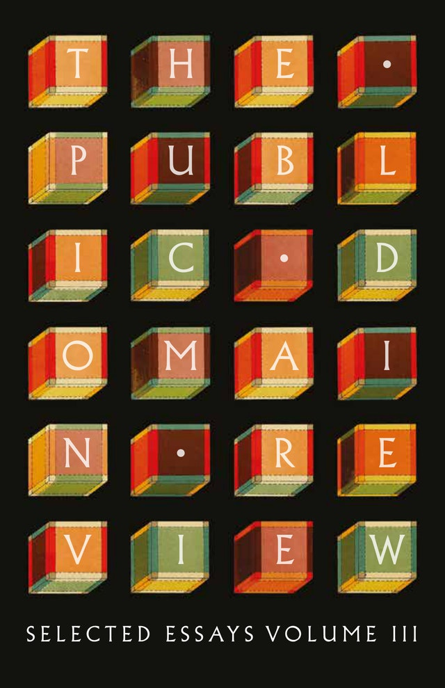 The Public Domain Review: Selected Essays, Vol. III