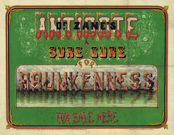 Dr. Zane's Antidote - A Sure Cure for Drunkeness